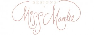 Designs by Miss Mandee